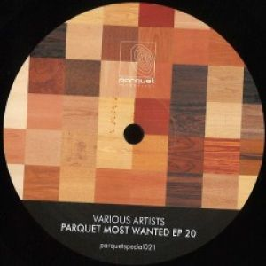 PARQUET MOST WANTED EP 20