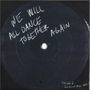 WE WILL DANCE TOGETHER AGAIN