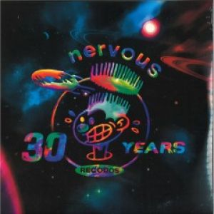 NERVOUS RECORDS 30 YEARS PART 1