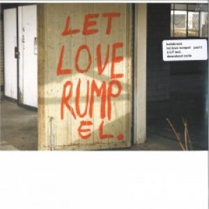 LET LOVE RUMPEL PART 1